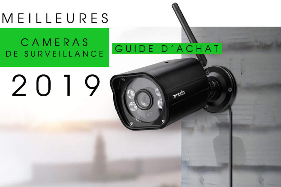 guide d'achat caméras de surveillance